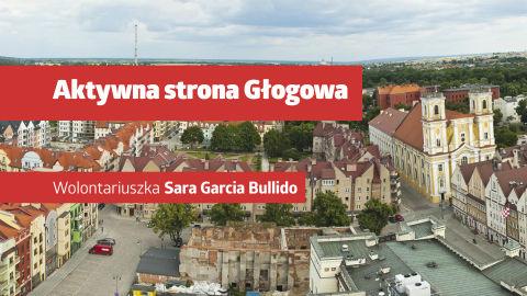 """Film z serii """"Aktywna strona Głogowa"""": głogowska wolontariuszka Sara"""