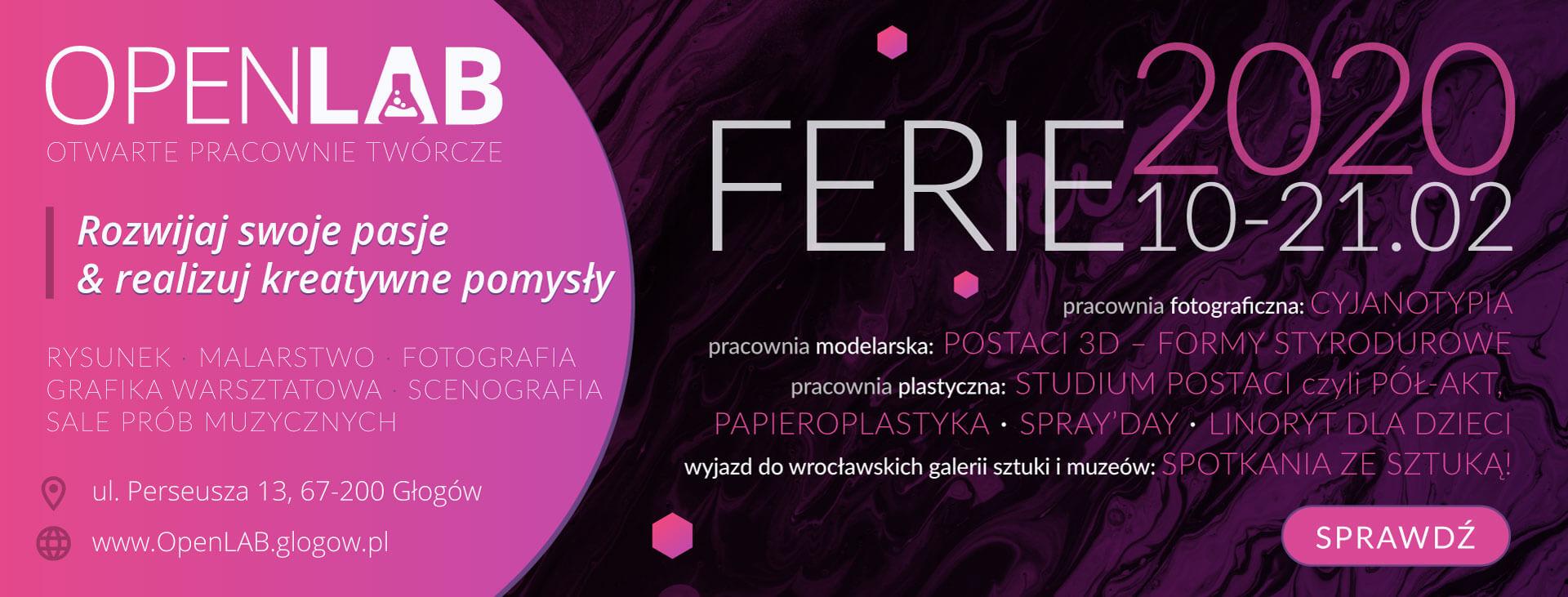 Baner graficzny promujący Ferie 2020 w Otwartych Pracowniach Twórczych OpenLAB Głogów